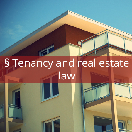 tenancy and real estate law